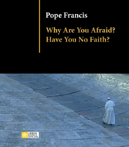 Why Are You Afraid ?