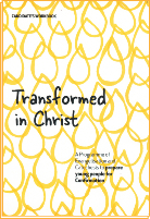 Transformed in Christ